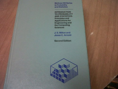 Introduction to Probability and Statistics: Principles and Applications for Engineering and the Computing Sciences (McGr