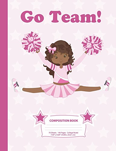 Composition Book: College Ruled - African American Cheerleader (2) - 140 Pages (70 Sheets) - 7.44