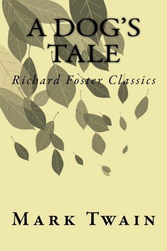 A Dog's Tale (Richard Foster Classics) PDF