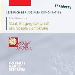 Staat, Bürgergesellschaft und Soziale Demokratie (Lesebuch der Sozialen Demokratie 6)