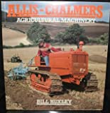 Allis-Chalmers Agricultural Machinery, Huxley, B, 0850458064