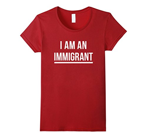 Womens I Am An Immigrant T-Shirt XL Cranberry