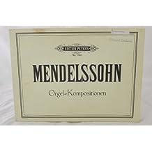 Mendelssohn Organ Works Edition Peters Nr. 1744