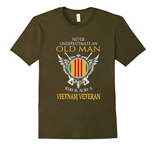Men's Never underestimate OLD MAN is VIETNAM VETERAN Tshirt XL Olive