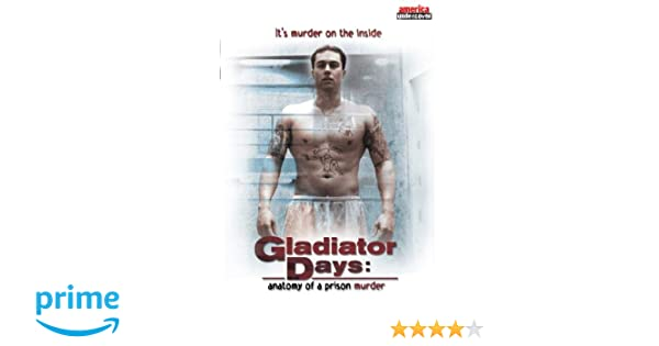 Gladiator Days: Anatomy of a Prison Murder Full Screen Import ...