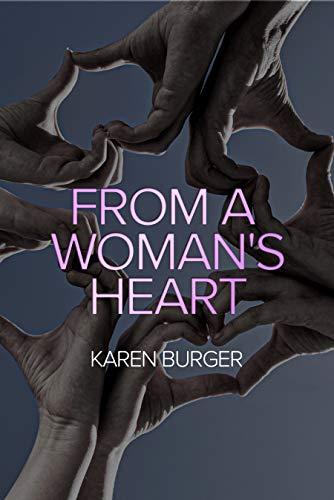 From A Woman's Heart by Karen Burger ebook deal
