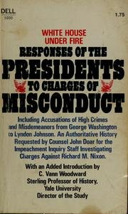White House Under Fire, Responses of the Presidents to Charges of Misconduct