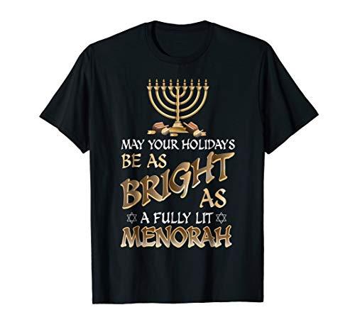 Bright As A Fully Lit Menorah Happy Hanukkah ()