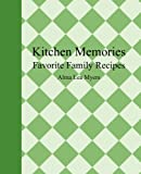 Kitchen Memories, Alma Lea Myers, 0978636481