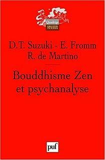 Bouddhisme Zen et psychanalyse par Fromm
