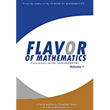 Concentrate on the Trigonometry 1: Flavor of Mathematics