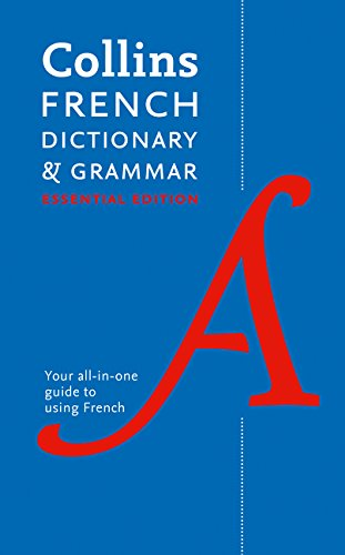 Download Collins French Dictionary and Grammar: 60,000 Translations Plus Grammar Tips for Everyday Use (English and French Edition) pdf epub