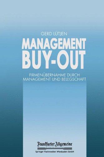 Management Buy-out: Firmenübernahme durch Management und Belegschaft (FAZ - Gabler Edition) Gebundenes Buch – 1. Januar 1992 Gerd Lütjen Dr. Th. Gabler Verlag 3409137394 MAK_new_usd__9783409137393
