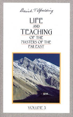 (Life and Teaching of the Masters of the Far East, Vol. 3)