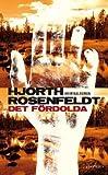 """""""Det fordolda (av Michael Hjorth, Hans Rosenfeldt) [Imported] [Paperback] (Swedish) (Sebastian Bergman, del 1)"""" av Michael Hjorth"""