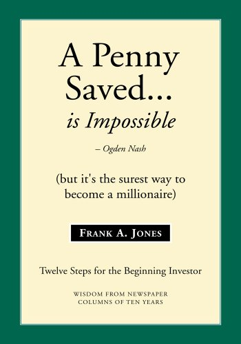 Amazon a penny saved is impossiblebut its the surest way a penny saved is impossiblebut its the surest way to become fandeluxe Ebook collections