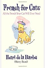 French for Cats: All the French Your Cat Will Ever Need Hardcover