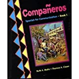img - for Companeros: Spanish for Communication Book 1 (English and Spanish Edition) book / textbook / text book