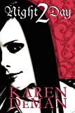 Night 2 Day, Karen Deman, 1607499436