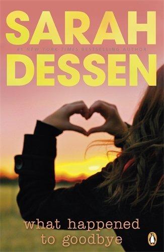 What Happened to Goodbye. Sarah Dessen by Dessen Sarah (2011-06-01) Paperback pdf epub download ebook