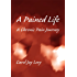 A Pained Life: A Chronic Pain Journey