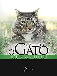 O Gato. Medicina Interna (Em Portuguese do Brasil)