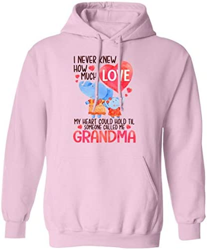 I Never Knew How Much Love My Heart Could Hold Til Someone Called Me Grandma Hoodie  Sweatshirt   Long Sleeve
