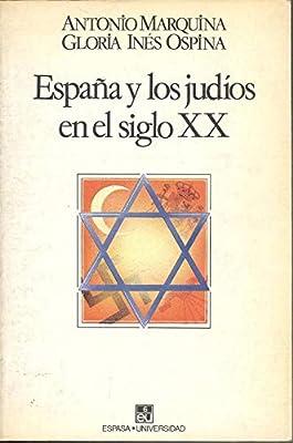 España y los judios en el siglo XX Espasa-universidad: Amazon.es ...