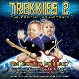 Trekkies 2: The Official Soundtrack