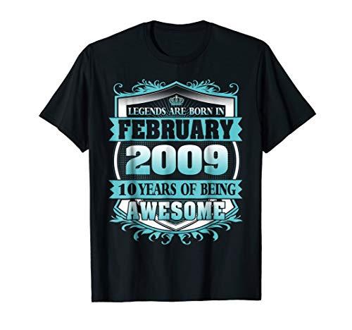 Legends Were Born in February 2009 10th Birthday Tshirt]()