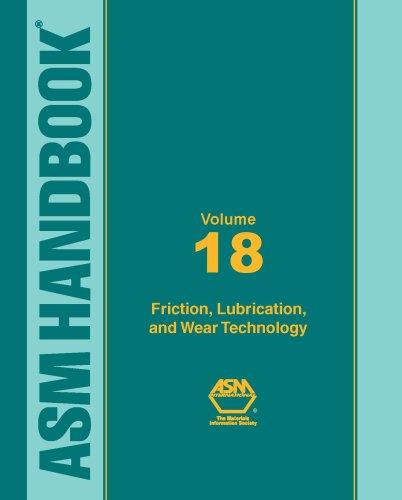 asm-handbook-volume-18-friction-lubrication-and-wear-technology