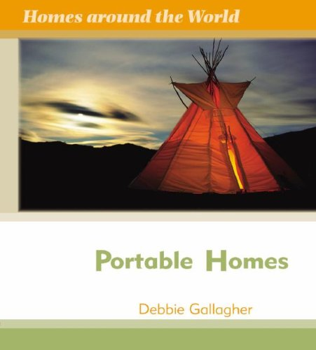 Portable Homes (Homes Around the World)