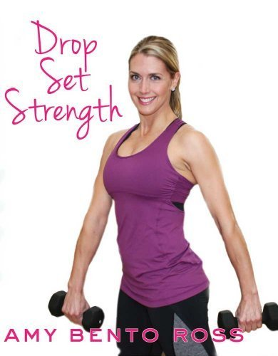 Drop Set Strength Workout by Amy Bento Ross: Amazon.es