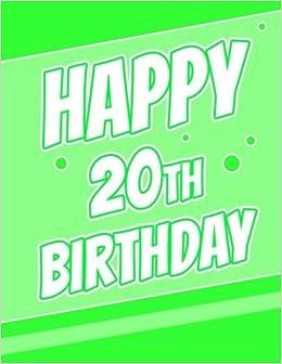 Happy 20th Birthday Discreet Internet Website Password Notebook