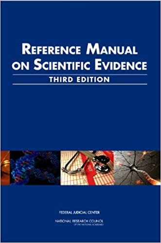 Reference Manual for Scientific Evidence: Third Edition
