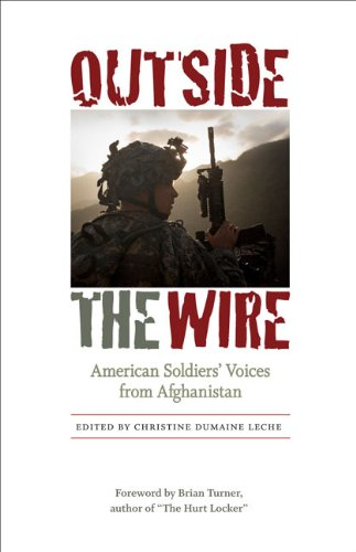 Outside the Wire: American Soldiers' Voices from Afghanistan pdf epub