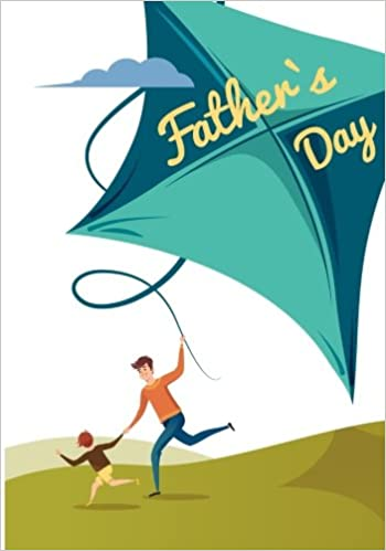 The Fathers Day Journal : Perfect gifts from son or daughter