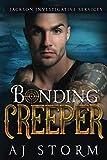 Bonding Creeper: Jackson Investigational Series Book 3
