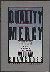 The Quality of Mercy: Cambodia, Holocaust and Modern Conscience