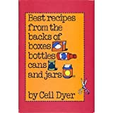 Best Recipes from the Backs of Boxes, Bottles, Cans and Jars, Ceil Dyer, 0070185506