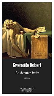 Le dernier bain, Robert, Gwenaële