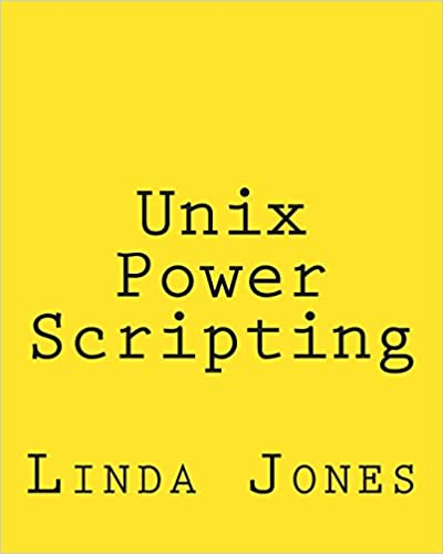 Unix Power Scripting: Advanced Awk and KSH Shell Scripts