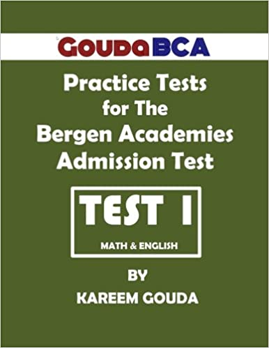 Gouda BCA Practice Tests for The Bergen Academies Admission