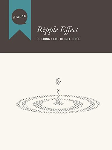 Ripple Effect: Building a Life of Influence, Participant's Guide PDF