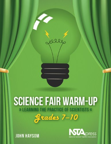 Science Fair Warm-Up: Learning the Practice of Scientists (Grades 7-10) - PB328X3