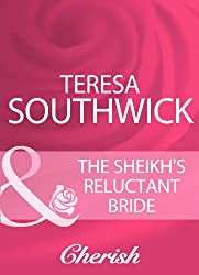 The Sheikh's Reluctant Bride (Mills & Boon Cherish) (Mills & Boon Romance)