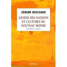 Genèse des nations et cultures du Nouveau Monde: Essai d'histoire comparée