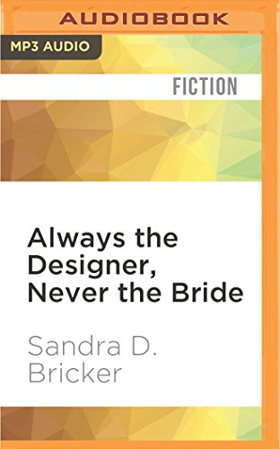 Always the Designer, Never the Bride (Emma Rae Creations)