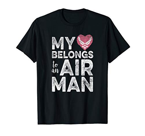 My Heart Belongs to an Air Man Air Force Love T-Shirt