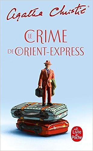Le Crime De L Orient Express Le Livre De Poche French